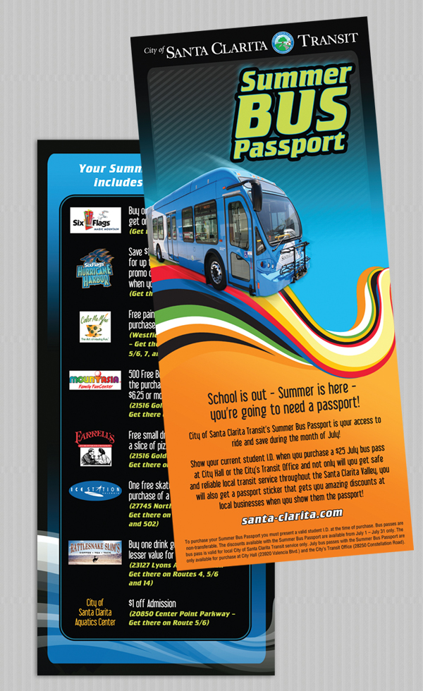 Direct Mail, Banners, and Advertising for Transit Programs.