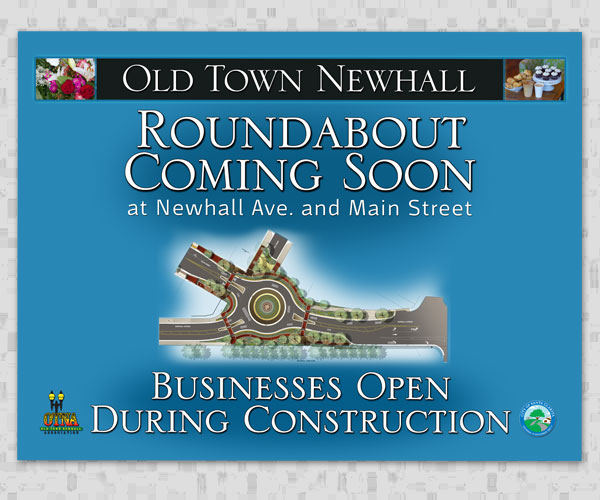Signage for Upcoming Roundabout in Old Town Newhall