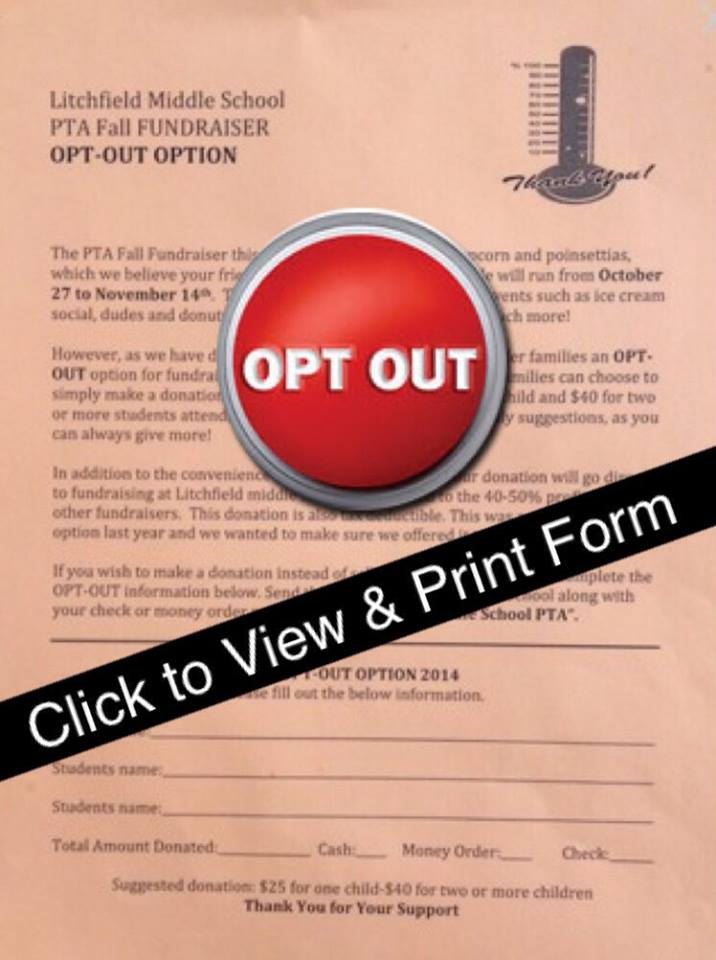 Opt-Out Form 100% of this donation goes to your LMS PTA