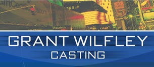 Grant Wilfley Casting - Production