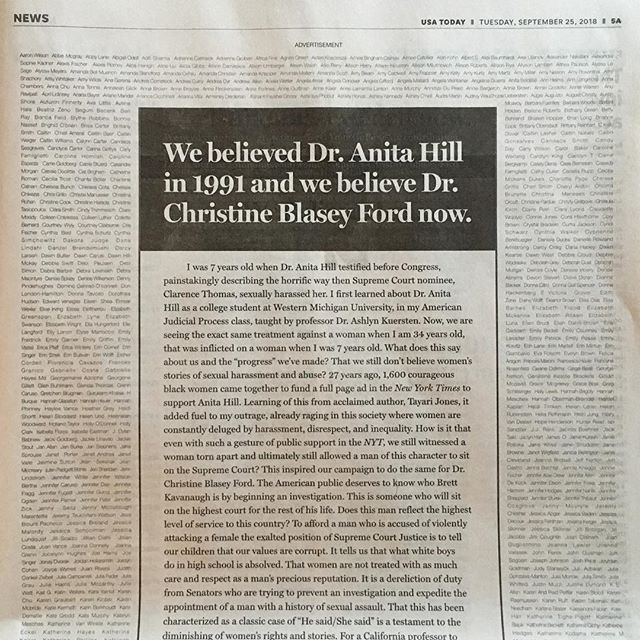 27 years ago, 1600 African American women took out a full page ad in the New York Times to show support for Anita Hill.  A few days ago, my friend @ashleyoftheisland started a @gofundme campaign to try to do the same for Christine Blasey Ford. And she raised over $40,000 (and growing!) It was enough to run a full page ad in @usatoday today (and maybe enough for more ads in the coming days.) I helped her by quickly throwing together this ad! It includes a statement she wrote along with the names of the 1000+ supporters who donated. The design honors the original from 1991 (swipe to see it.) Hoping for a better outcome this time around.  #webelieveher #stopkavanaugh