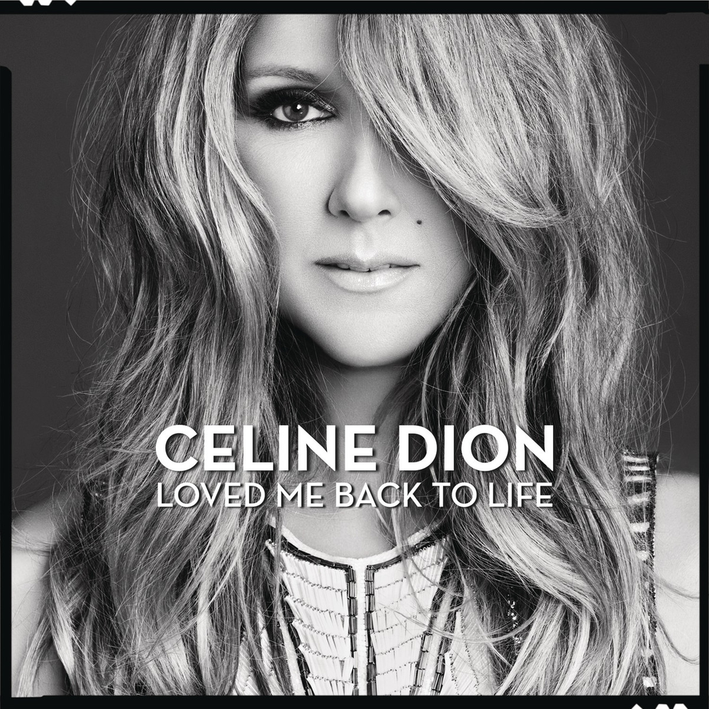 Céline-Dion-Loved-Me-Back-to-Life-Album-2013-1200x1200.png