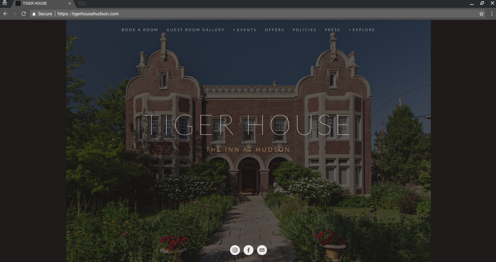 Client:  Tiger House |   The Inn At Hudson
