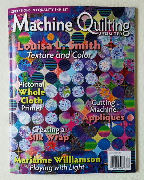 """Harriet Tubman"" was featured along with other quilts from the ""Expressions in Equality"" show in the July / August 2015 issue of Machine Quilting Unlimited magazine"