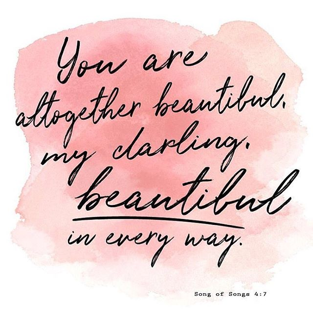 Incase you needed a little Monday reminder #youarebeautiful #youareworthy #songofsolomon #scripture