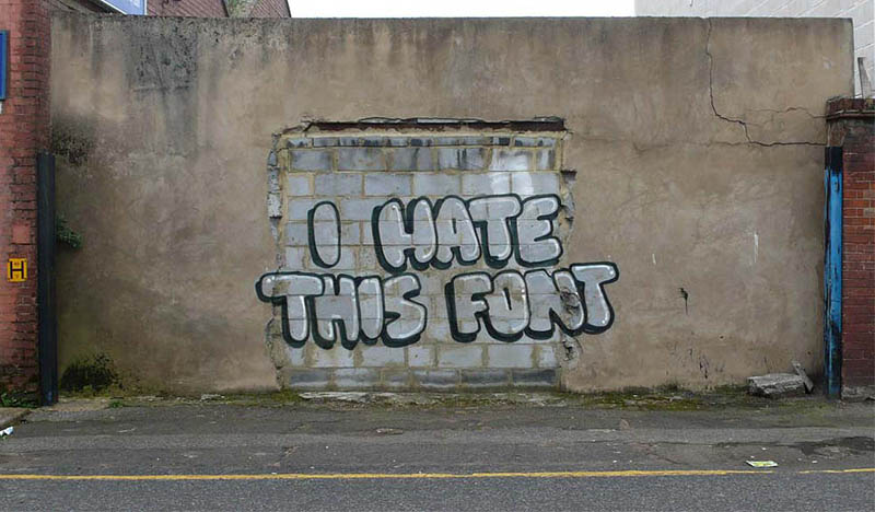 i hate this font - Banksy