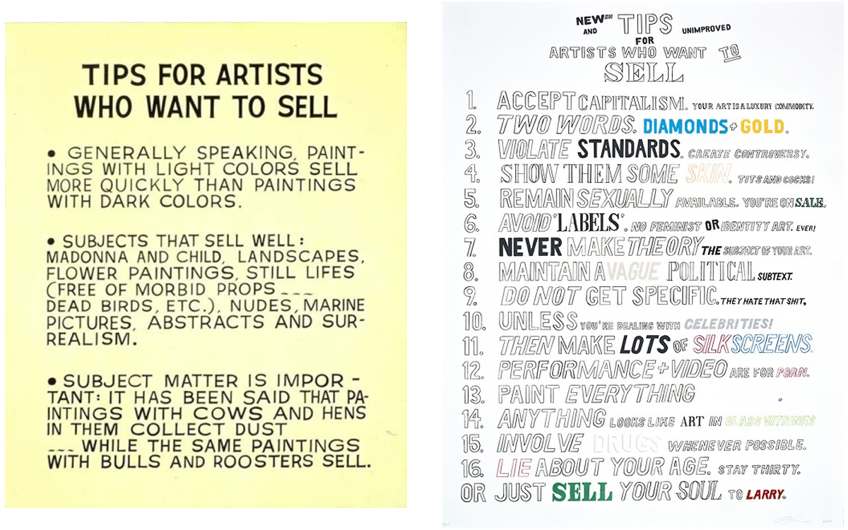 who-wore-it-better :      John Baldessari   Tips for Artists That Want to Sell   ::   William Powhida   Tips for Artists That Want to Sell      i want to hug this post.