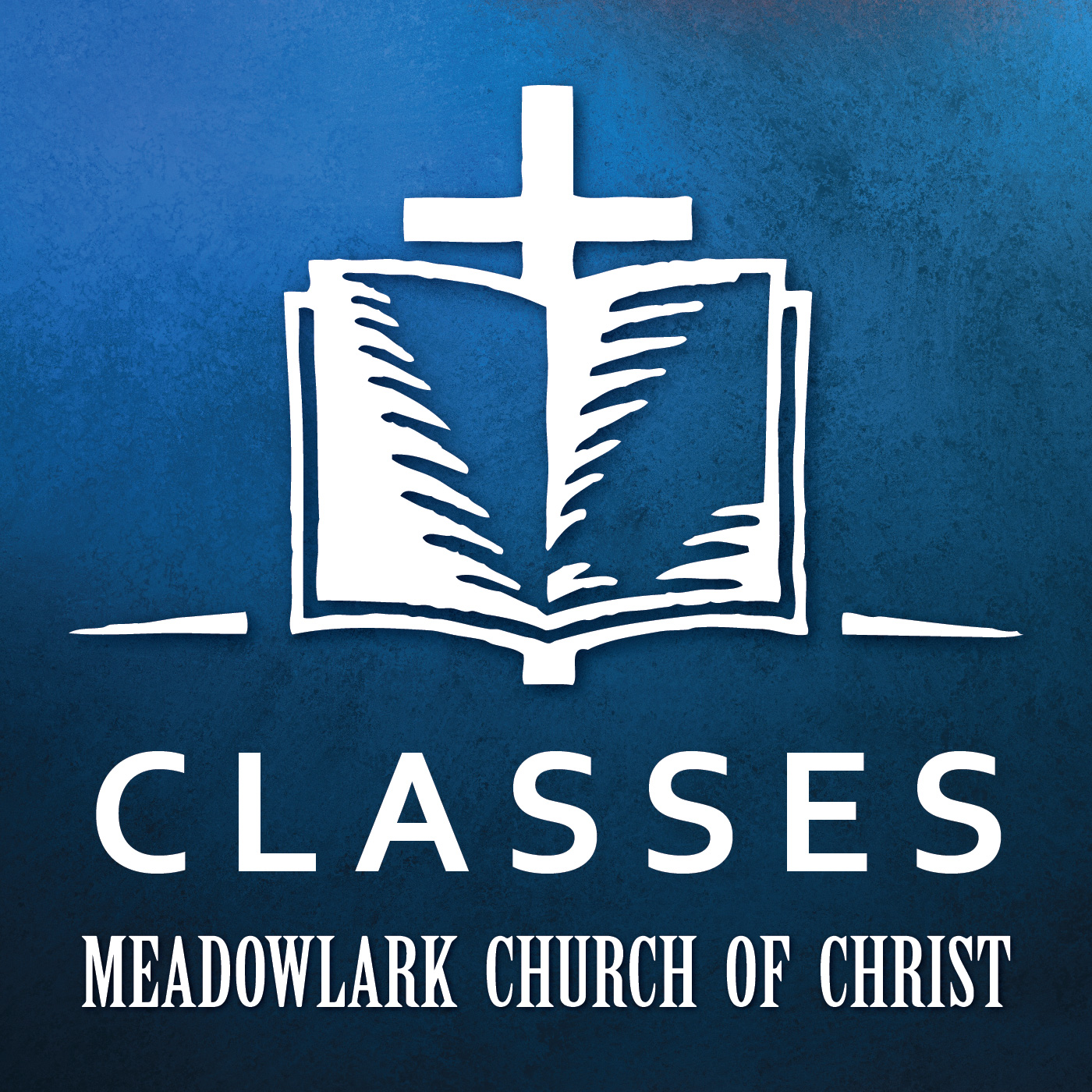 Meadowlark Church of Christ - Classes