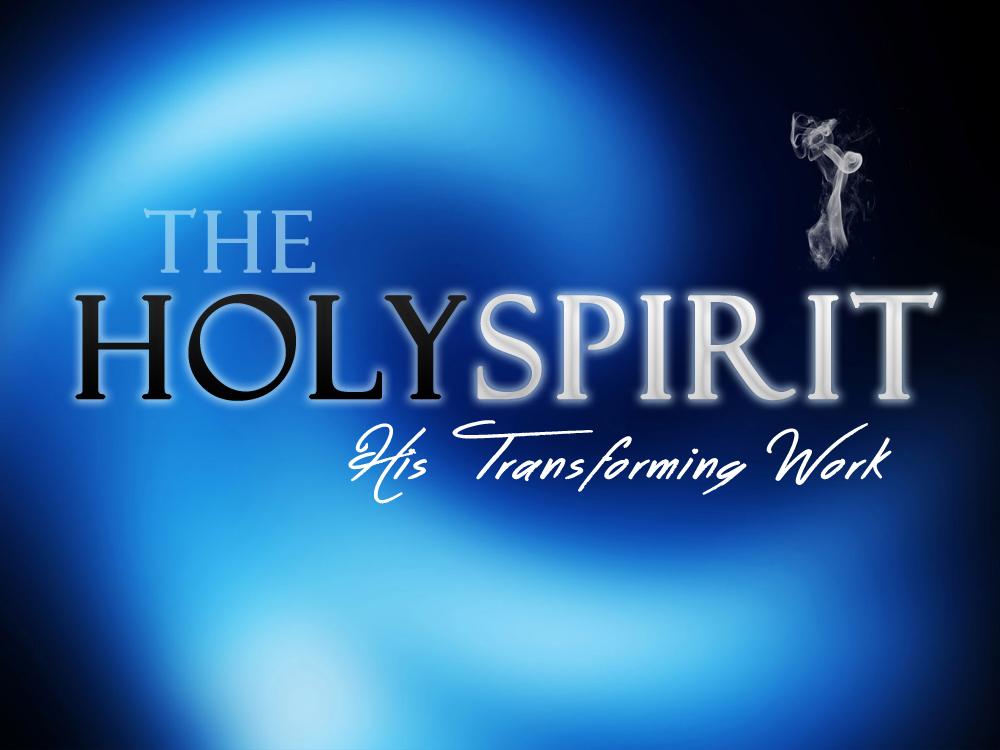 Meadowlark church of christ the holy spirit his transforming work the holy spirit his transforming work thecheapjerseys Gallery