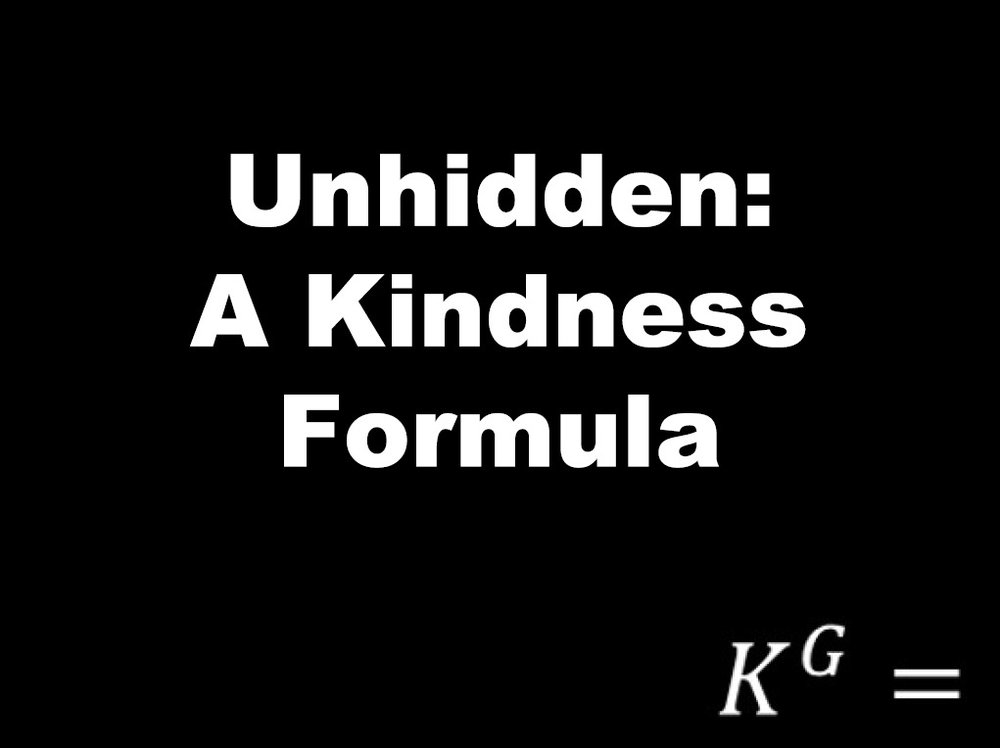 Sermon_20171001_David_Wheat_-_Unhidden_-_A_Kindness_Formula.jpg