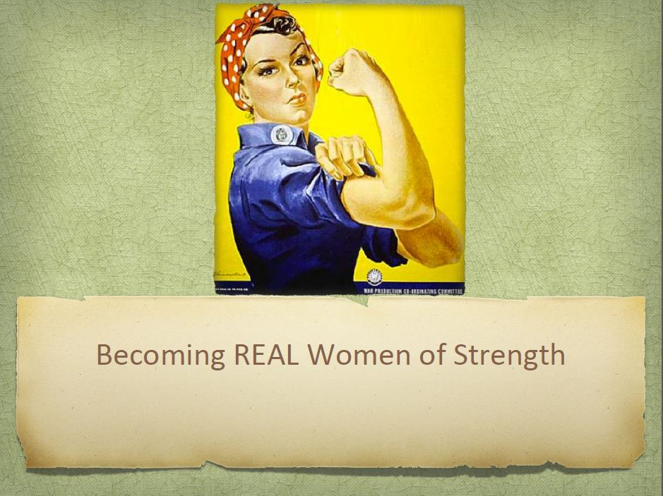 Becoming Real Women of Strength.JPG