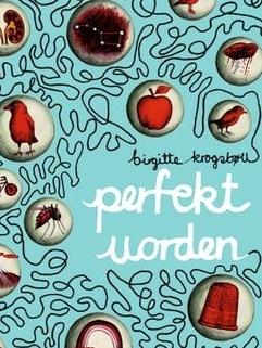 perfekt uorden af Birgitte Krogsbøll