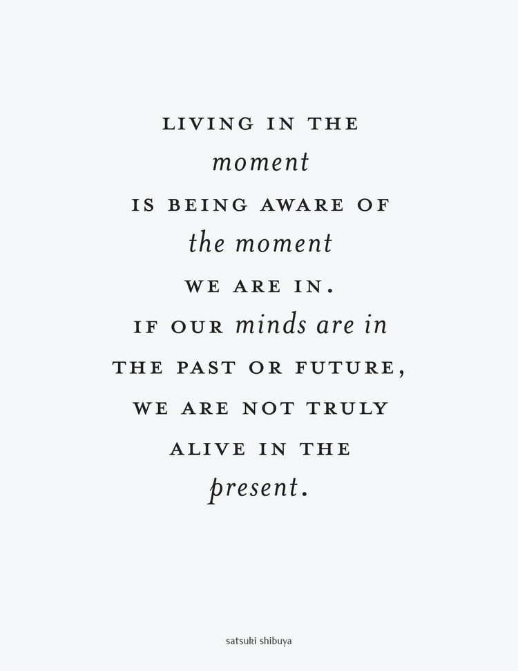 Live In The Present Quotes Sayings Live In The Present