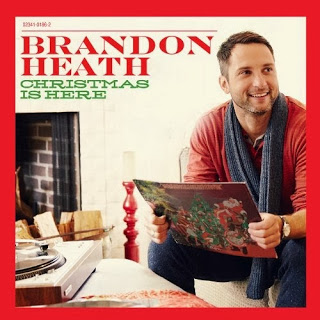 Brandon Heath - Christmas Is Here (2013).jpg