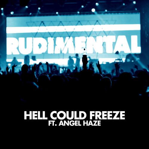 Rudimental feat. Angel Haze - 'Hell Could Freeze'