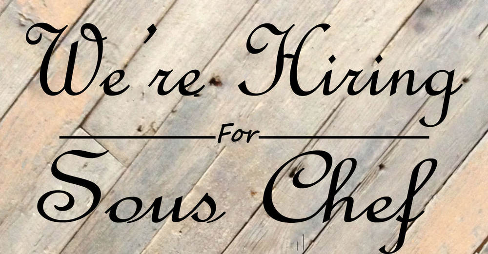 We're Hiring For Sous chef