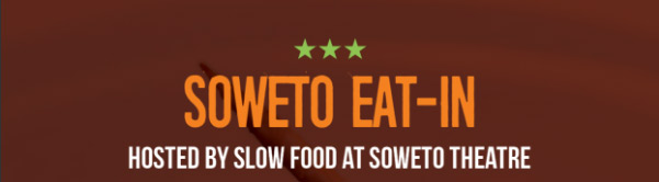 Soweto Eat In
