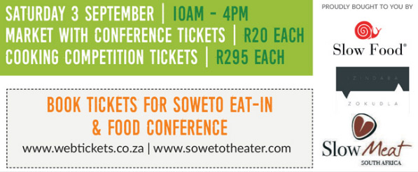 Soweto Eat-In & Food Conference