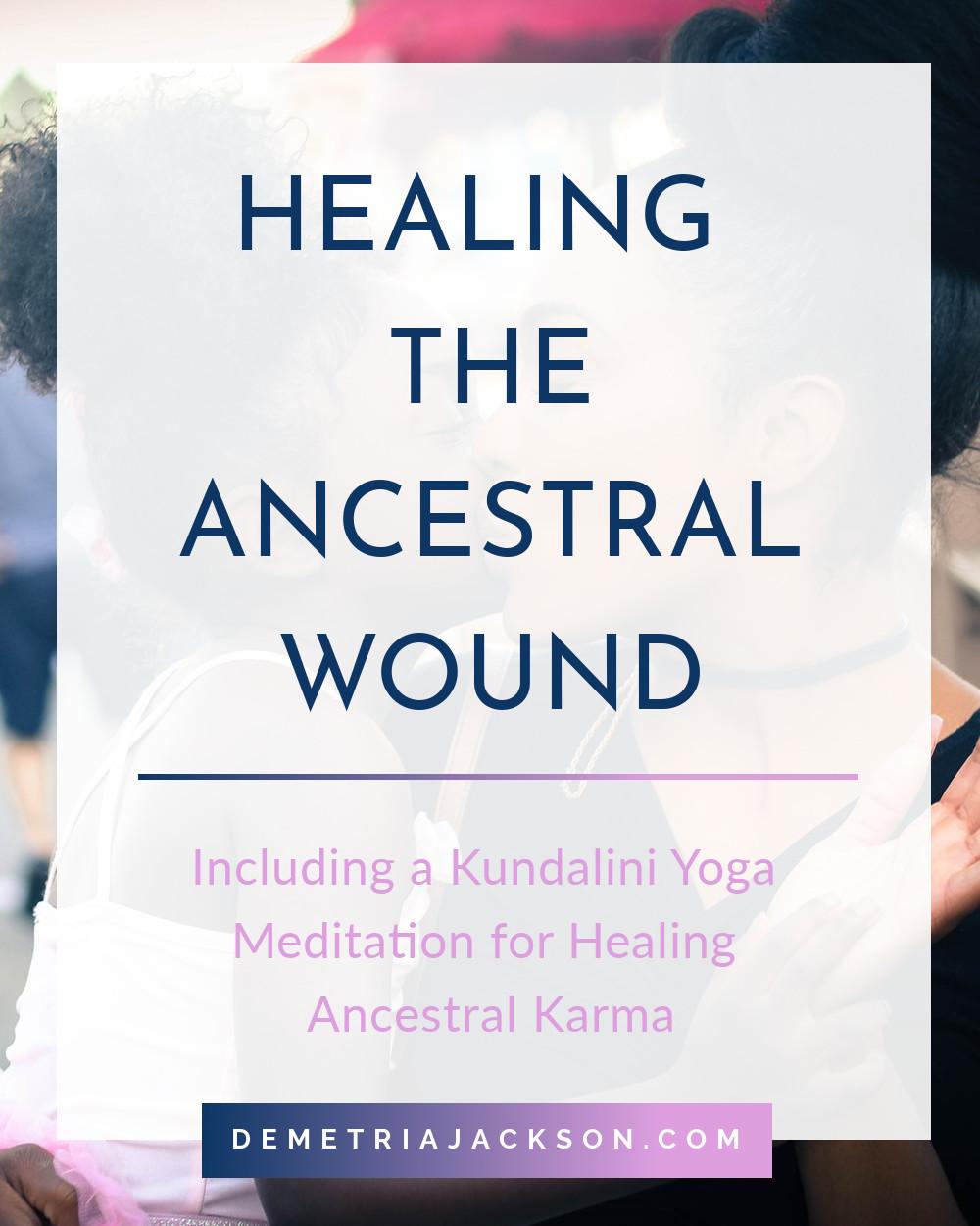 blog-thumbnail-healing-the-ancestral-wound.jpeg