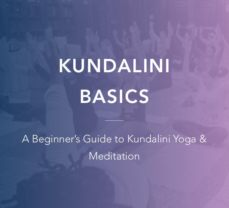 Kundalini Basics: A Beginner's Guide to Kundalini Yoga & Meditation