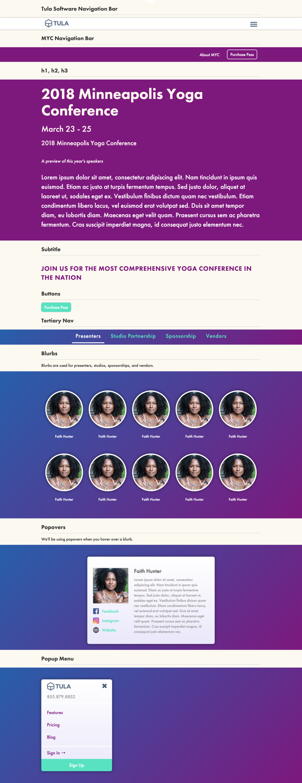 Before we started building the Minneapolis Yoga Conference website, we translated the design into a style guide. These components were the pieces we needed to finish the puzzle.