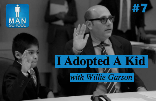 #7: I Adopted A Kid with Willie Garson