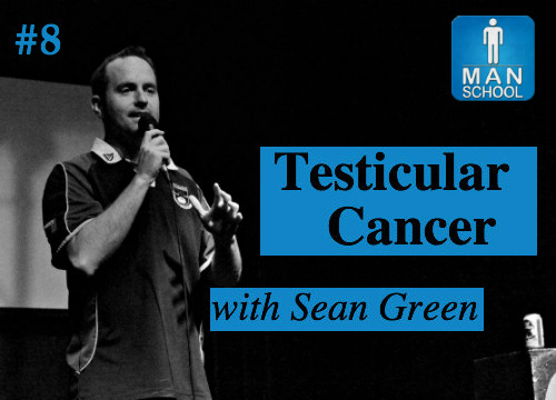 Man-School-8-Testicular-Cancer-Sean-Green.jpg