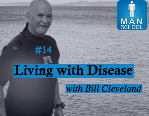 Man-School-14-Living-with-Disease-Bill-Cleveland.jpg