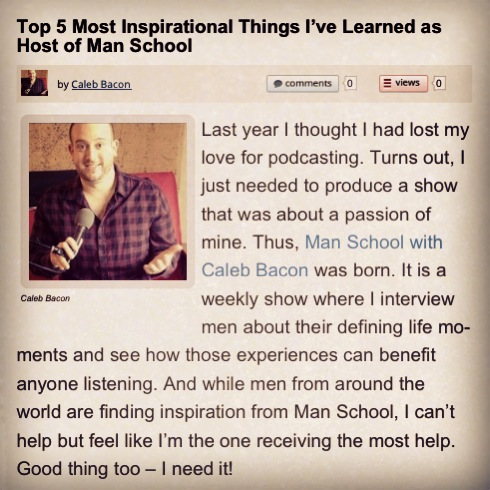 Top-5-most-inspirational-things-i-have-learned-as-host-of-man-school-podcast-caleb-bacon.JPG