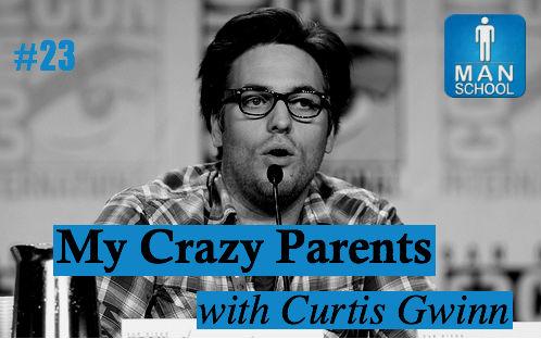 Man-School-23-My-Crazy-Parents-with-Curtis-Gwinn-Walking-Dead.jpg