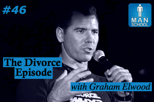 Class #46: The Divorce Episode with Graham Elwood