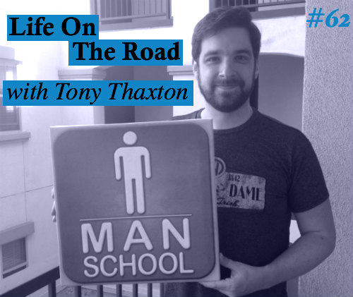 Man-School-62-Live-on-The-Road-with-Tony-Thaxton.jpg