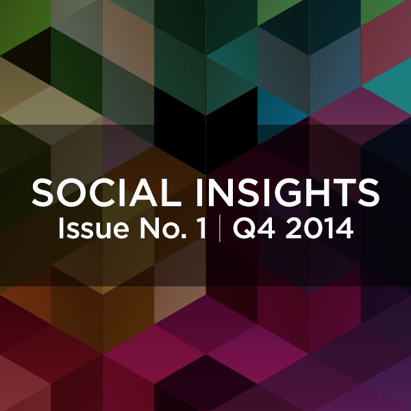 Social Insights: Issue No.1 Q4 2014