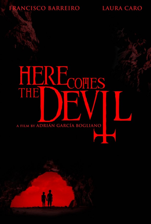 Here-Comes-the-Devil-Poster-610x903.jpg