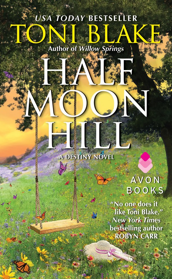 Half Moon Hill   Destiny Series, book 6 Duke Dawson & Anna Romo May 2013