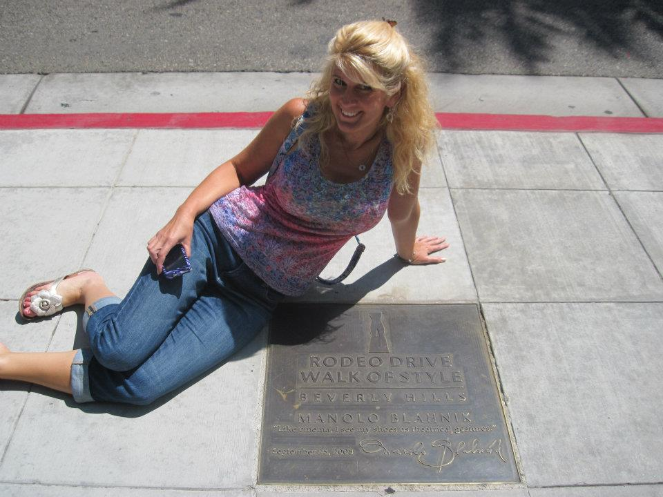 With Manolo Blahnik plaque on Rodeo Drive - because he MAKES shoes and I LOVE shoes ; )