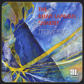 The Brian Landrus Quartet - Traverse