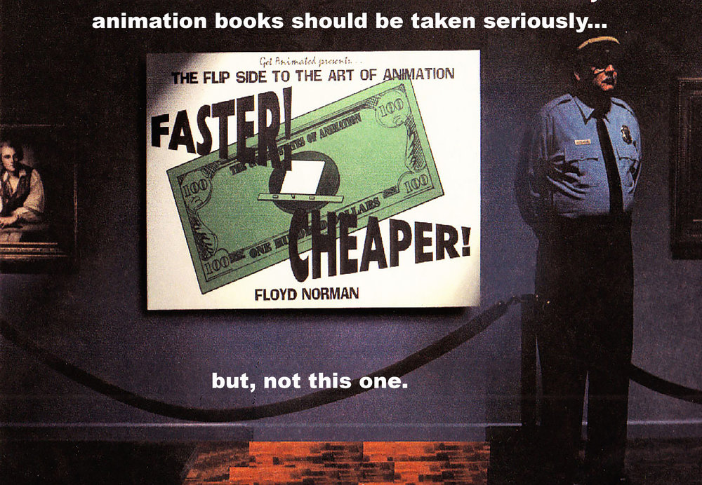 """Faster, Cheaper, the Flip Side to the Art of Animation"" was the gag book that started it all."