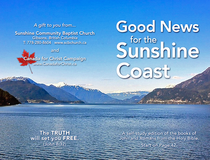 "Cover artwork. ""Good News for the Sunshine Coast"" appears on the front of the booklet, and the contact information for Sunshine Community Baptist Church and Canada for Christ appears on the back."