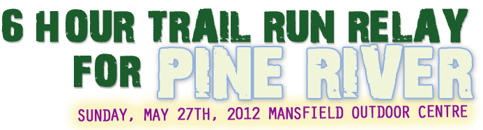 REGISTRATION IS NOW OPEN!  CLICK HERE to check out the event website On May 27th, 2012 join individuals and teams from across Ontario to walk, jog or run in support of PINE RIVER INSTITUTE. Combining the thrill of off-road running or hiking with the camaraderie of a team event, the TREAD 6 Hour Trail Run Relay for Pine River is the perfect team event to enjoy the outdoors!   Race solo, or on a team of 2, 3 or 4, and send 1 person at a time on an Epic 4 km trail with twisty ascents and harrowing descents. After completing your lap you'll tag off to your teammate and enjoy the festivities as you cheer on your friends - all while raising funds to bring hope to youth and families fighting addiction and mental health issues in Ontario.  The most memorable 6 hours you'll spend all year!