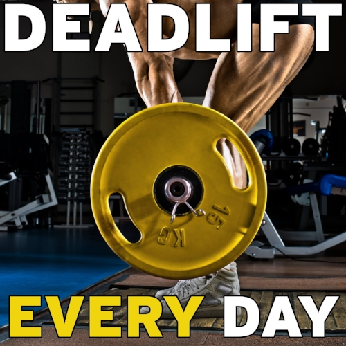 Deadlift Every Day