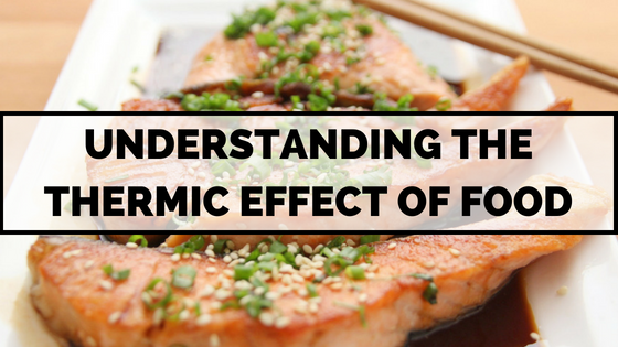 thermic-effect-food-salmon-soy-meal-health-fitness
