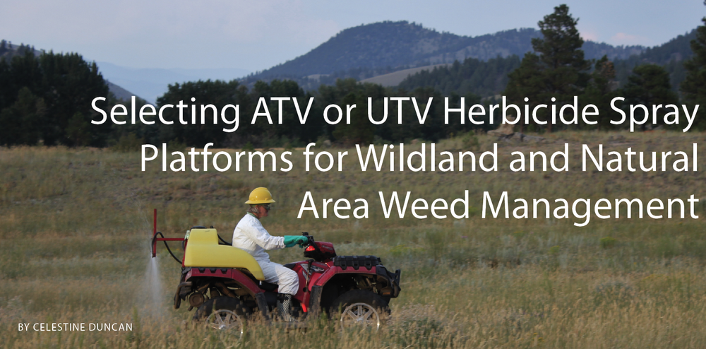 RELATED ARTICLE:   We interviewed ten public and private invasive plant managers who use ATVs and/or UTVs for invasive plant management. This article features feedback from these experienced managers regarding the equipment they use for invasive plant control in natural areas and wildlands.