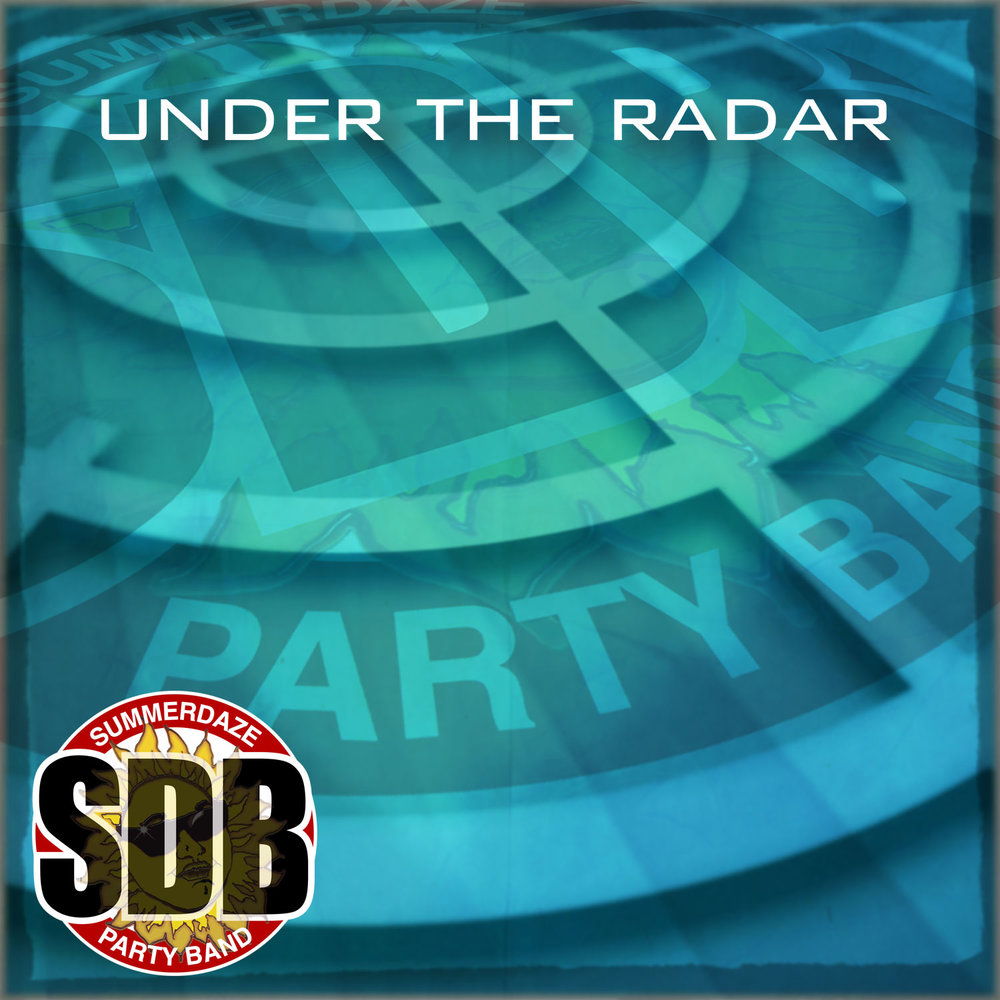 Under the Radar CD from Summerdaze coming!