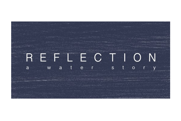 Reflection: A Water Story