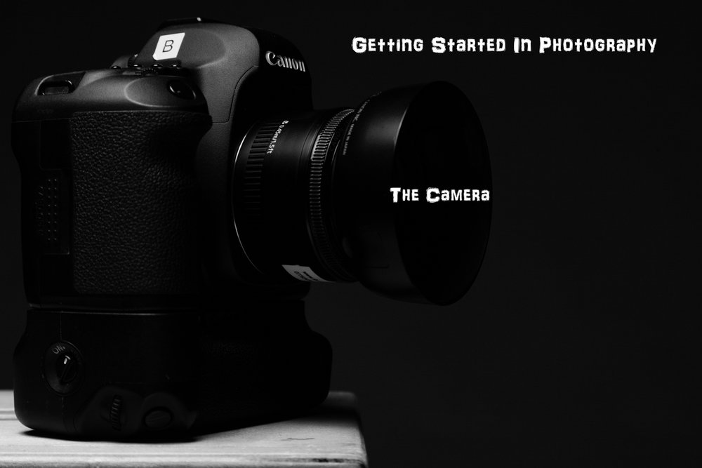 The Craft Blog - Getting Started In Photography - The Camera