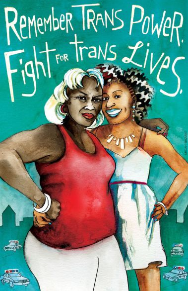 "[feature image  is artwork that says on top: ""Remember trans power. Fight for trans lives."" Beneath is colorful drawing of two trans women   via ]"