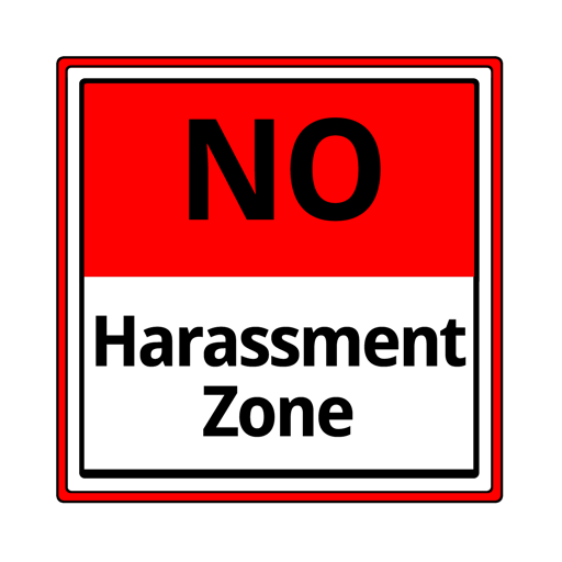 "[feature image shows text that says: ""NO harassment zone"" via]"