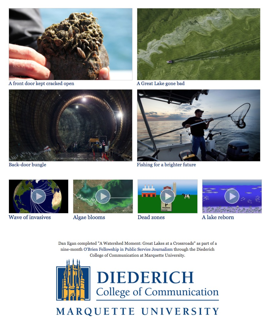 A Watershed Moment - Contributed to Dan Egan's reporting on the damage caused by invasive species to the Great Lakes and lays out the bold steps that could be taken to restore and protect the world's largest freshwater system.AWARDS: Alfred I. duPont-Columbia University AwardROLE: Produced series and contributed research, video and photos
