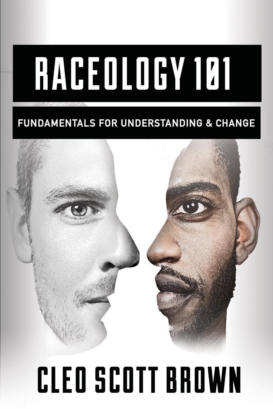 Raceology 101  is a collection of writings that will take everyone back to the basics—those fundamental issues that must be clearly understood and addressed to make meaningful progress in improving race relations.   READ MORE   ….